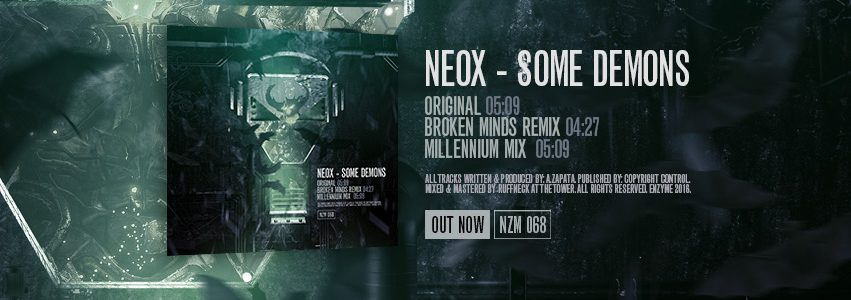 NZM 068 by NeoX – Some Demons EP is OUT NOW!