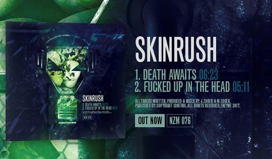 NZM 76 – SKINRUSH – DEATH AWAITS EP OUT NOW!
