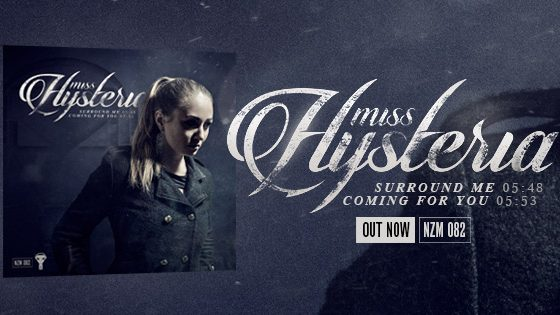 NZM 82 – Surround me EP by Miss Hysteria – OUT NOW!