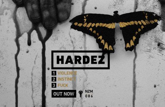 NZM 86 – Violence by Hardez – Out Now!