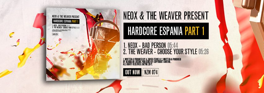 NZM 74 – NeoX & The Weaver present Hardcore Espania Part 1- OUT NOW!