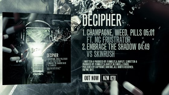 NZM 78 – Champagne, Weed, Pills EP  by Decipher – OUT NOW!