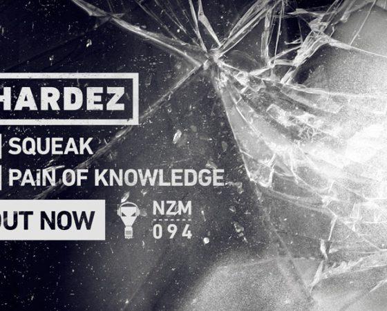 Squeak EP by Hardez 🔥🔥