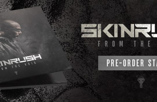 Skninrush – From The Void -Pre-order started!