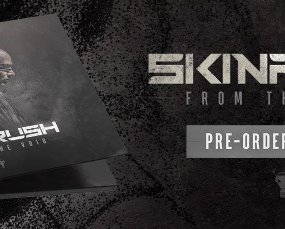 Skninrush – From The Void -Pre-order started!